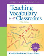 Teaching Vocabulary in All Classrooms : Pearson Professional Development - Camille Blachowicz
