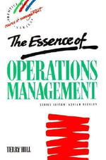 The Essence of Operations Management - Terry Hill