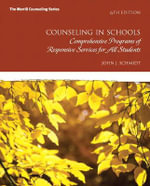 Counseling in Schools : Comprehensive Programs of Responsive Services for All Students - John J. Schmidt