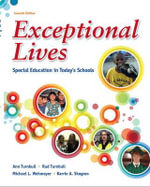 Exceptional Lives : Special Education in Today's Schools Plus MyEducationLab with Pearson EText - Ann Turnbull