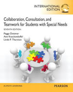 Collaboration, Consultation, and Teamwork for Students with Special Needs - Peggy Dettmer