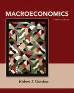 Macroeconomics Plus New MyEconLab with Pearson Etext -- Access Card Package - Robert J. Gordon
