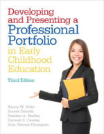 Developing and Presenting a Professional Portfolio in Early Childhood Education - Nancy W. Wiltz