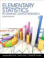 Elementary Statistics in Criminal Justice Research - James A. Fox