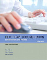 Healthcare Documentation : Fundamentals and Practice - Health Professions Institute