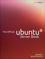 The Official Ubuntu Server Book - Kyle Rankin