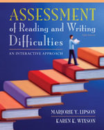 Assessment of Reading and Writing Difficulties : An Interactive Approach, Student Value Edition Plus New Myeducationlab with Pearson Etext -- Access Card Package - Marjorie Y Lipson