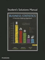 Student Solutions Manual for Business Statistics : A Decision-Making Approach and Student CD Update P... - David F. Groebner