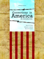 Corrections in America : An Introduction Plus New MyCJLab with Pearson Etext -- Access Card Package - Harry E. Allen