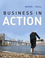 Business in Action Plus NEW MyBizLab with Pearson EText : With Real-Time Updates - Courtland L. Bovee