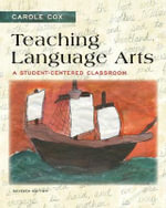 Teaching Language Arts : A Student-Centered Classroom - Carole Cox