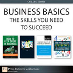 Business Basics : The Skills You Need to Succeed (Collection) - Jo Owen