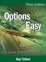 Options Made Easy : Your Guide to Profitable Trading - Guy Cohen