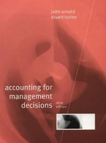 Accounting for Management Decisions : Catharism and the Confessing Subject in Medieval L... - John Arnold