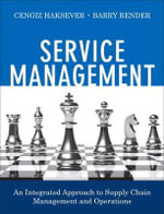 Service Management : An Integrated Approach to Supply Chain Management and Operations - Cengiz Haksever