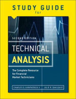 Study Guide for the Second Edition of Technical Analysis : The Complete Resource for Financial Market Technicians - Julie R. Dahlquist
