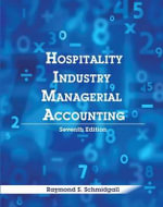 Hospitality Industry Managerial Accounting with Answer Sheet (Ei) - Raymond S Schmidgall
