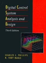 Digital Control System Analysis and Design - Charles L. Phillips