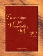 Accounting for Hospitality Managers (AHLEI) - Raymond Cote