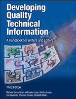 Developing Quality Technical Information : A Handbook for Writers and Editors - Michelle Carey