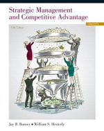 Strategic Management and Competitive Advantage : Concepts - Jay B. Barney