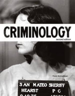 Criminology (justice Series) Plus New MyCJLab with Pearson Etext -- Access Card Package : A Mutual Synergy - Frank J. Schmalleger