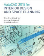 AutoCAD 2015 for Interior Design and Space Planning - Beverly L. Kirkpatrick