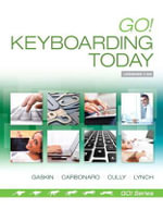 Go! Keyboarding Today : Go! with Microsoft - Gene Carbonaro