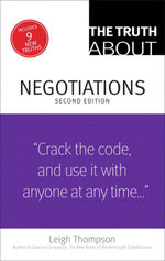 The Truth About Negotiations - Leigh Thompson