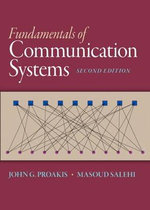Fundamentals of Communication Systems - John G. Proakis