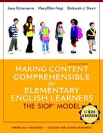 Making Content Comprehensible for Elementary English Learners : The SIOP Model - Deborah J. Short