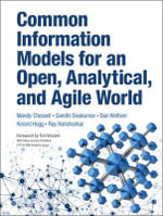 Common Information Models for an Open, Analytical and Agile World : IBM Press - Gandhi Sivakumar