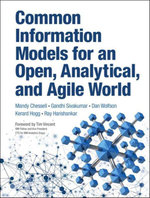 Common Information Models for an Open, Analytical, and Agile World - Mandy Chessell