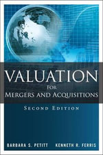 Valuation for Mergers and Acquisitions - Barbara S. Petitt