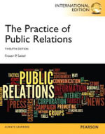 The Practice of Public Relations : An Integrated Approach to Supply Chain Management ... - Fraser P. Seitel