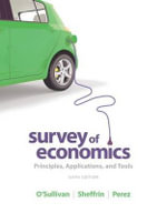 Survey of Economics : Principles, Applications and Tools Plus New Myeconlab with Pearson Etext -- Access Card Package - Arthur O'Sullivan