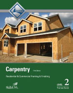 Carpentry Framing & Finish Level 2 Trainee Guide Perfect Bound - NCCER