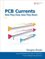 PCB Currents : How They Flow, How They React - Douglas Brooks