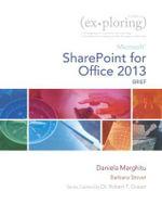 Exploring Microsoft SharePoint for Office 2013, Brief : Exploring - Daniela Marghitu