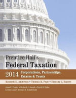 Prentice Hall's Federal Taxation 2014 Corporations, Partnerships, Estates & Trusts Plus New Myaccountinglab with Pearson Etext -- Access Card Package - Kenneth E Anderson