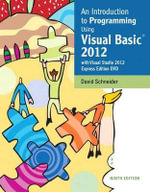 Intro to Programming Using Visual Basic 2012 Plus Myprogramminglab with Pearson Etext -- Access Card Package - Mark J Guzdial
