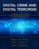 Digital Crime and Digital Terrorism - Robert W. Taylor