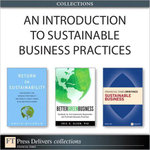 An Introduction to Sustainable Business Practices (Collection) - Brian Clegg