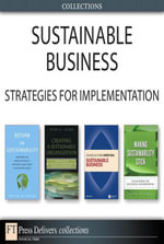 Sustainable Business : Strategies for Implementation (Collection) - Peter A. Soyka