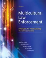 Multicultural Law Enforcement : Strategies for Peacekeeping in a Diverse Society - Robert M. Shusta