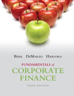 Study Guide for Fundamentals of Corporate Finance : Plus NEW MyFinanceLab with Pearson eText -- Access Card Package (3rd Edition) - Jonathan Berk