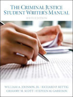 The Criminal Justice Student Writer's Manual - Wm A. Johnson