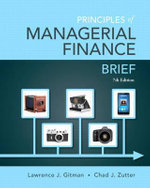 Principles of Managerial Finance, Brief - Lawrence J. Gitman