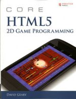 Core HTML5 2D Game Programming - David H. Geary