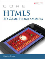 Core Html5 2D Game Programming - David Geary